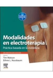"Modalidades en Electroterapia ""Práctica Basada en la Evidencia"""