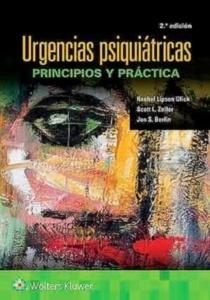 Urgencias Psiquiátricas. Principios y Práctica