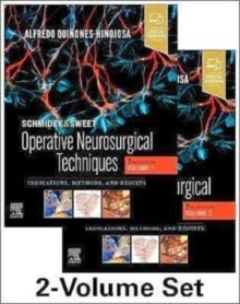 """Schmidek and Sweet. Operative Neurosurgical Techniques 2 Vols. """"Indications, Methods and Results"""""""