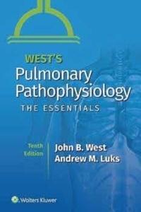 "West's Pulmonary Pathophysiology ""The Essentials"""