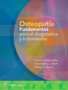 Osteopatía. Fundamentos para el Diagnóstico y Tratamiento