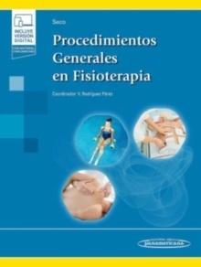 """Procedimientos Generales en Fisioterapia """"(Incluye Versión Electrónica)"""""""