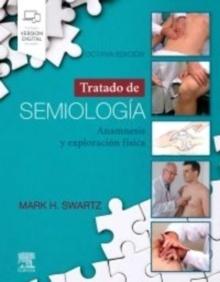 """Tratado de Semiología """"Anamnesis y Exploración Física"""""""