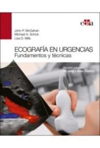 """Ecografía en Urgencias """"Fundamentos y Técnicas"""""""