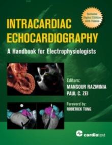 "Intracardiac Echocardiography ""A Handbook For Electrophysiologists"""