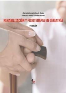 Rehabilitación y Fisioterapia en Geriatría