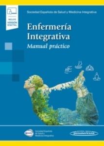 "Enfermería Integrativa ""Manual Práctico"""