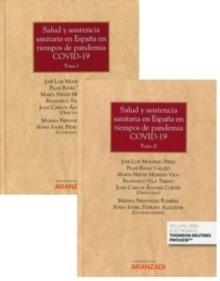 Salud y Asistencia Sanitaria en España en Tiempos de Pandemia Covid-19 2 Vols.