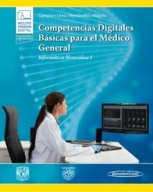 """Competencias digitales básicas para el médico general """"Informática Biomédica I"""""""