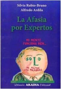 """La Afasia por Expertos """"Mi Mente Funciona Bien..."""""""